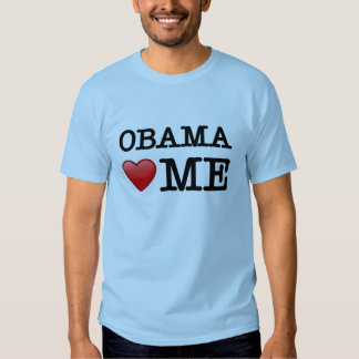Obama loves me tshirts
