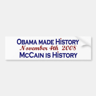 Obama Made History 2008 Bumper Sticker