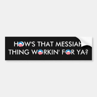 Obama Messiah Thing Bumper Sticker