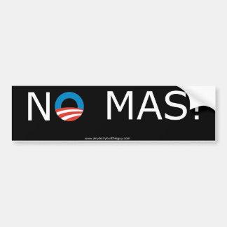 Obama- No Mas! Bumper Sticker