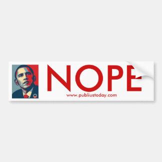 Obama Nope Bumper Sticker