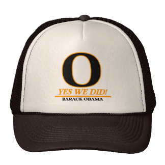 Obama - O Yes We Did!  Trucker Hat