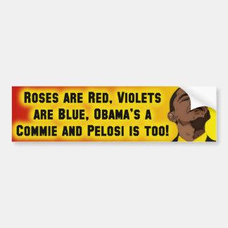 Obama & Pelose are Commies Bumper Sticker