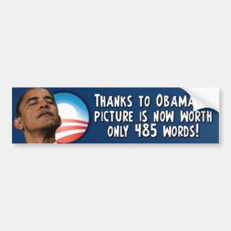 Obama - Picture is worth 485 Words Bumper Sticker