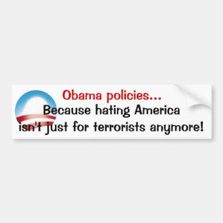 Obama policies bumper stickers