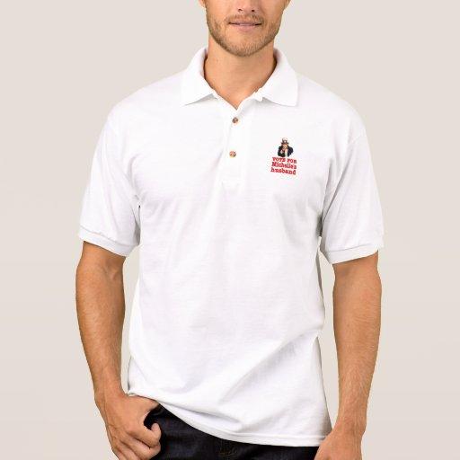 Obama political design Vote For Michelle's Husband Polo Shirts