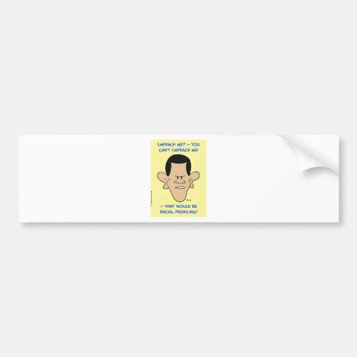 obama racial profiling impeach bumper stickers