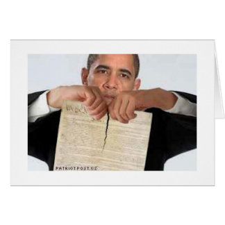 Obama Ripping Up the Constitution Greeting Card