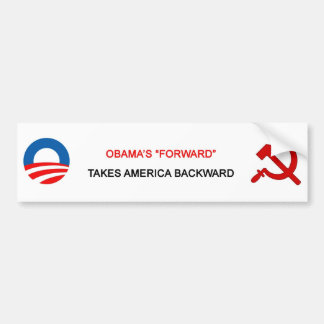 "Obama's ""Forward"" Takes America Backward - Bumper Bumper Sticker"