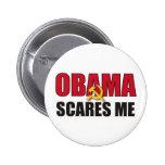 Obama Scares Me 6 Cm Round Badge