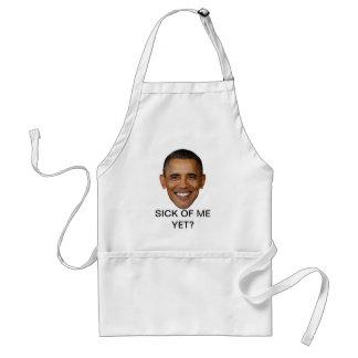 Obama, Sick of me yet? Standard Apron