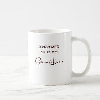 Obama Signs Bill, Health Care Reform March 23 2010 Coffee Mug