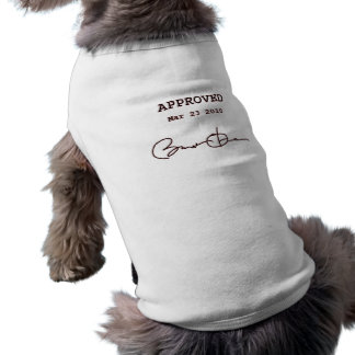 Obama Signs Bill, Health Care Reform March 23 2010 Doggie Tee