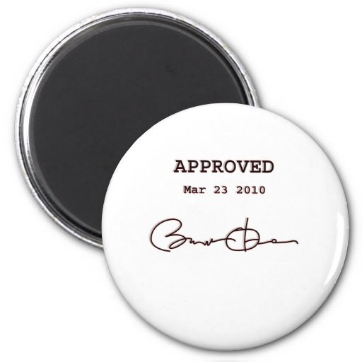 Obama Signs Bill, Health Care Reform March 23 2010 Fridge Magnets