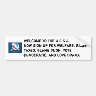 Obama SocialWelcome to the U.S.S.A.now sign up ... Bumper Sticker
