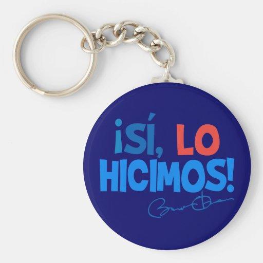 Obama Spanish Yes We Did Inauguration Keychain