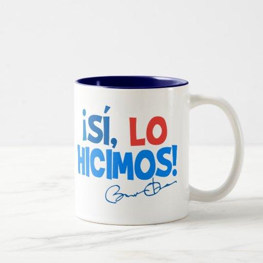 Obama Spanish Yes We Did Inauguration Coffee Mugs