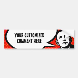 Obama Speaks (personalised) Bumper Sticker