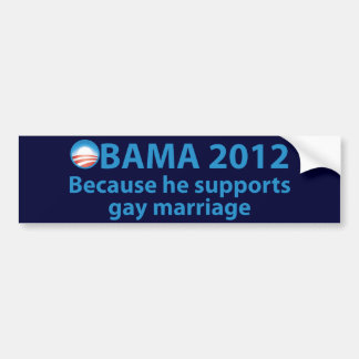 Obama Stands Strong For Gay Marriage Bumper Sticker
