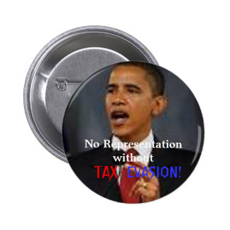 Obama TAX EVASION Button