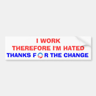 OBAMA THANKS FOR THE CHANGE BUMPER STICKERS