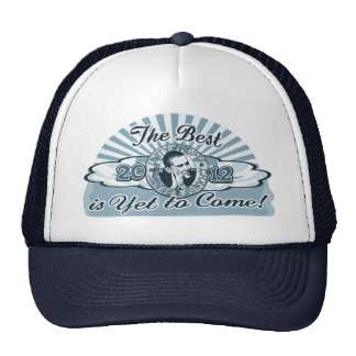Obama The Best is Yet to Come Hats