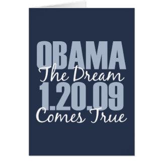 Obama The Dream Comes True Greeting Card