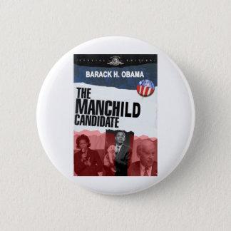 Obama: The MANCHILD Candidate 6 Cm Round Badge