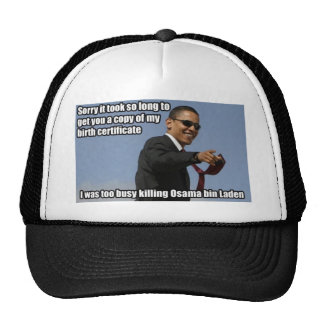 Obama - Too Busy Killing Osama Hat