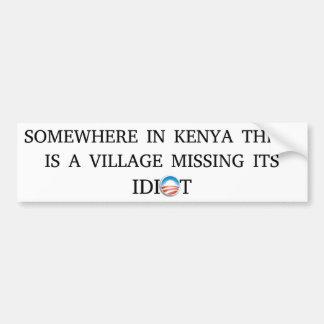 Obama Village Idiot Bumper Sticker