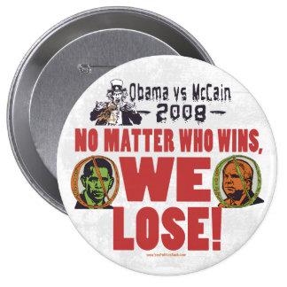 Obama vs McCain We Lose Button