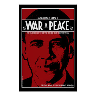 Obama: War Is Peace Poster