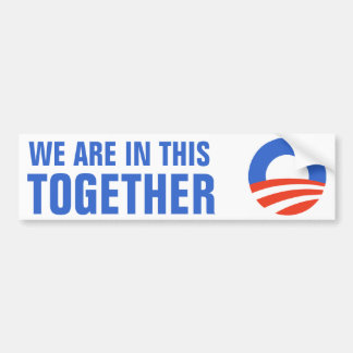 Obama We Are In This Together Bumper Sticker