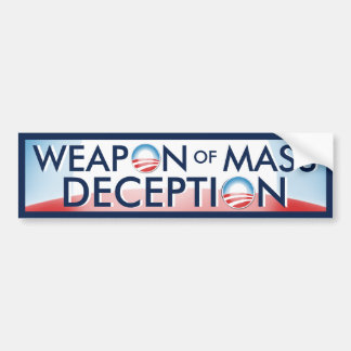 Obama Weapon of Mass Deception Bumper Sticker