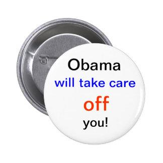 Obama will take care off button