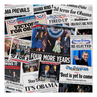 Obama Wins 2012 Front Page Newspaper Collage Poster
