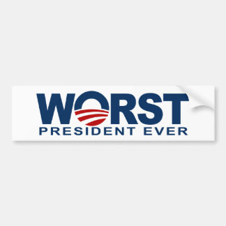 Obama - Worst President Ever Bumper Sticker