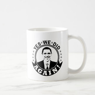 Obama Yes We Did Again V1 BW Coffee Mug