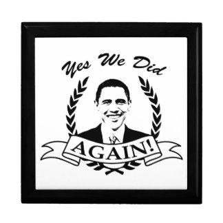 Obama Yes We Did Again V2 BW Keepsake Boxes