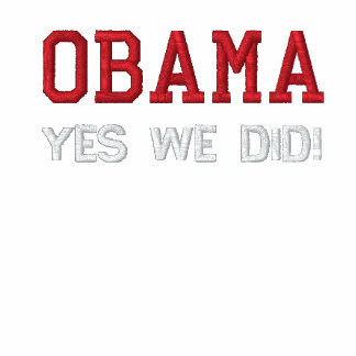 OBAMA - YES WE DID! EMBROIDERED SHIRT