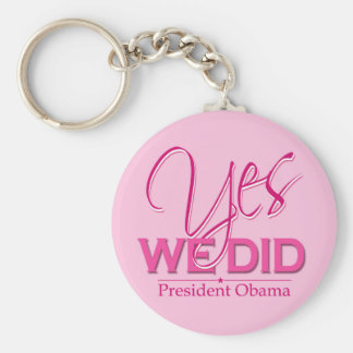 Obama YES We Did Pink - Keychain