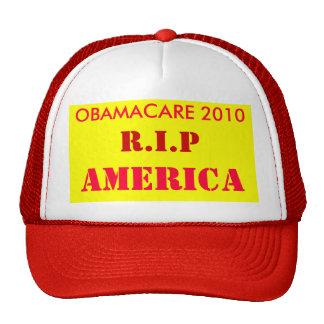 OBAMACARE 2010 R I P AMERICA TRUCKER HAT