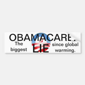 Obamacare is a lie bumper sticker