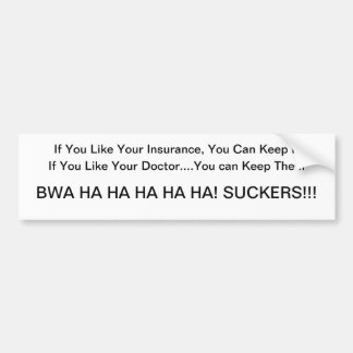 Obamacare Lies Bumper Sticker