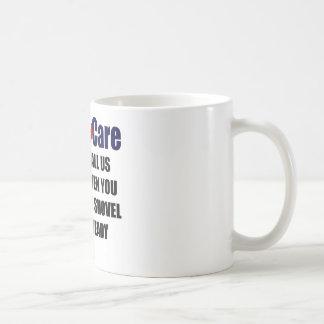 ObamaCare - Shovel Ready Coffee Mug