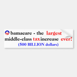 Obamacare Tax Bumper Sticker