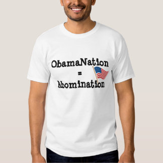 ObamaNation is abomination T Shirt