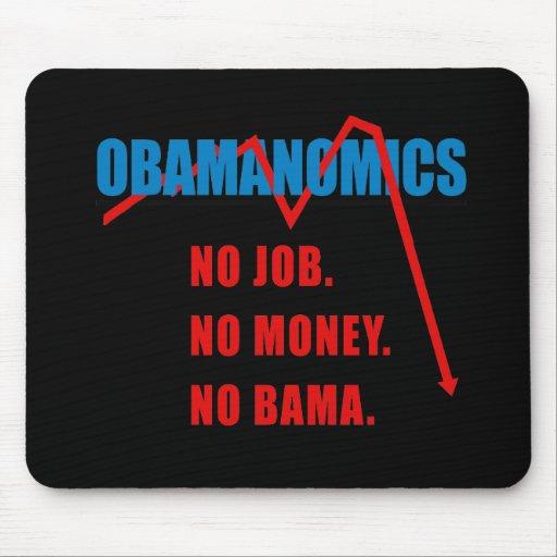Obamanomics - No job. No money. Nobama Mouse Mat
