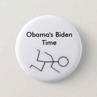 Obama's Biden Time 6 Cm Round Badge