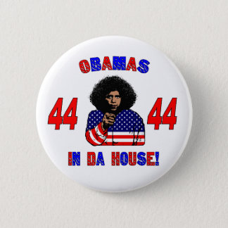 Obamas In Da House Button